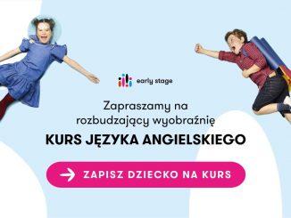 Zaplanuj edukację językową swojego dziecka z Early Stage – szkołą języka angielskiego dla dzieci i młodzieży